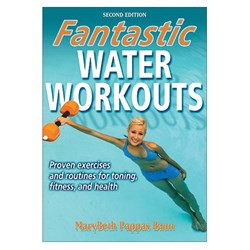 Fantastic Water Workouts 2nd Ed
